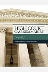 High Court Case Summaries on Property: A Contemporary Approach (Keyed to Sprankling and Coletta) Kindle Edition