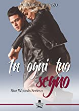 Permalink to In ogni tuo segno: Star Wounds Series #1 PDF