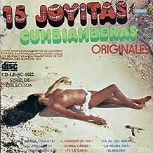 15 Joyitas Cumbiamberas Originales Vol.1