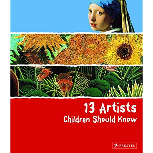 13 Artists Children Should Know (13 Children Should Know)