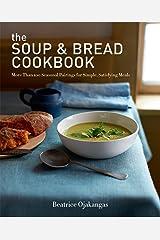 The Soup & Bread Cookbook Paperback