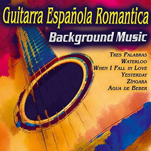 Guitarra Española Romantica. Música Pop Instrumental para Ambiente Musical. Background Music