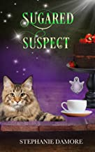Sugared Suspect: Spirited Sweets Paranormal Cozy Mystery Book 4