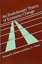 An Evolutionary Theory of Economic Change (Belknap Press)