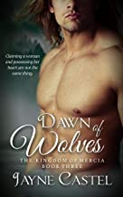 Dawn of Wolves (The Kingdom of Mercia Book 3)