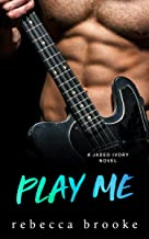Play Me (Jaded Ivory Book 5)