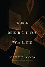 The Mercury Waltz