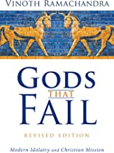 Gods That Fail, Revised Edition: Modern Idolatry and Christian Mission