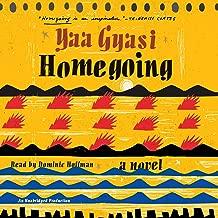 Best homegoing yaa gyasi audiobook Reviews