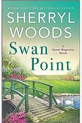 Swan Point (A Sweet Magnolias Novel Book 11) Kindle Edition