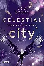Celestial City - Akademie der Engel: Jahr 3 (German Edition)