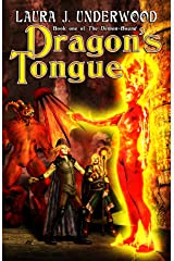"""Dragon's Tongue: Book 1 of the """"Demon-Bound"""" Duology Kindle Edition"""