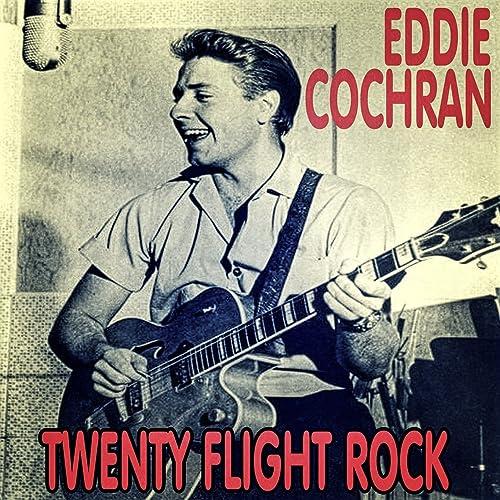 Amazon Music - エディ・コクランのTwenty Flight Rock - Amazon.co.jp