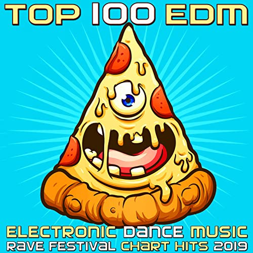 Top 100 EDM - Electronic Dance Music Rave Festival Chart Hits 2019
