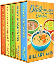 The Complete Death Du Jour Mystery Collection: A Culinary Cozy Box Set Books 1–4 Plus Novella