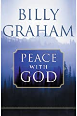 Peace with God: The Secret of Happiness Kindle Edition