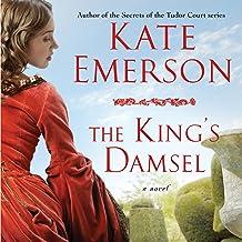 The King's Damsel: Secrets of the Tudor Court #5