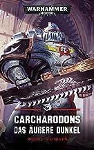 Carcharodons: Das Äußere Dunkel (German Edition)