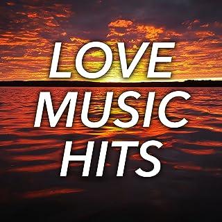 Love Music Hits: Classic Romantic Songs of 80's Pop & Rock Power Ballads