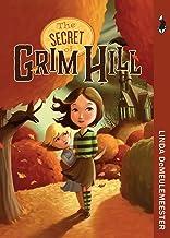 The Secret of Grim Hill (Grim Hill Series Book 1)