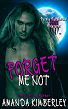 Forget Me Not (Purely Paranormal Pleasures Book 3)