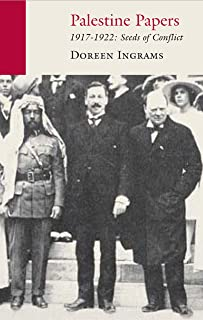 Palestine Papers: 1917-1922: Seeds of Conflict