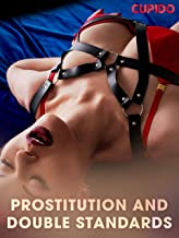 Prostitution and double standards (Cupido)