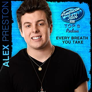 Every Breath You Take (American Idol Performance)