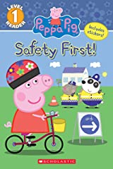 Safety First! (Peppa Pig: Level 1 Reader) Kindle Edition