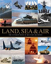 Ultimate Military Machines - Land, Sea and Air (War Machines)