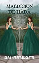Maldición de hada (Destino de hada nº 2) (Spanish Edition)