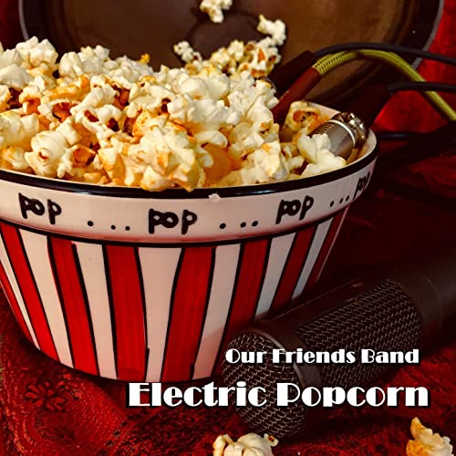 Electric Popcorn