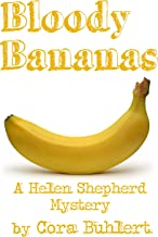 Bloody Bananas (Helen Shepherd Mysteries Book 12)