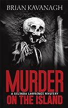 Murder on the Island (A Belinda Lawrence Mystery)