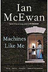 Machines Like Me: A Novel Kindle Edition