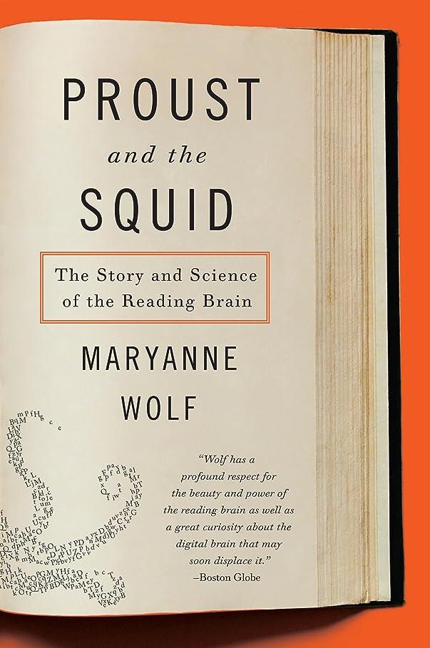 アソシエイト定常談話Proust and the Squid: The Story and Science of the Reading Brain (English Edition)