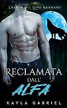Permalink to Reclamata dall'Alfa (L'Harem del lupo mannaro Vol. 1) PDF