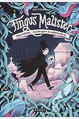Fingus Malister, Feux follets, mandragore et cadavre frais (Grand Format 9-12) Format Kindle
