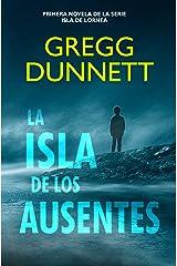 La Isla de los Ausentes (Isla de Lornea nº 1) (Spanish Edition) Kindle Edition