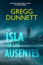 La Isla de los Ausentes (Isla de Lornea nº 1) (Spanish Edition)