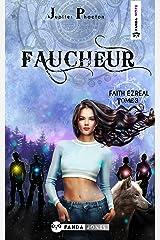 Faucheur (Faith Ezreal t. 3) Format Kindle