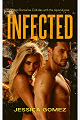 INFECTED: (The Flash Series, Book 1): A Dark Post-Apocalyptic Romance Kindle Edition