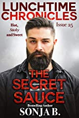 Lunchtime Chronicles: The Secret Sauce Kindle Edition