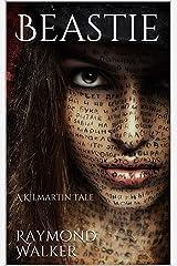 Beastie: A KIlmartin Tale Kindle Edition
