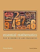 Essential Mathematics for Economics and Businesss