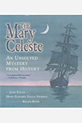 The Mary Celeste: An Unsolved Mystery from History Kindle Edition