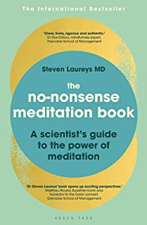 The No-Nonsense Meditation Book: A scientist's guide to the power of meditation