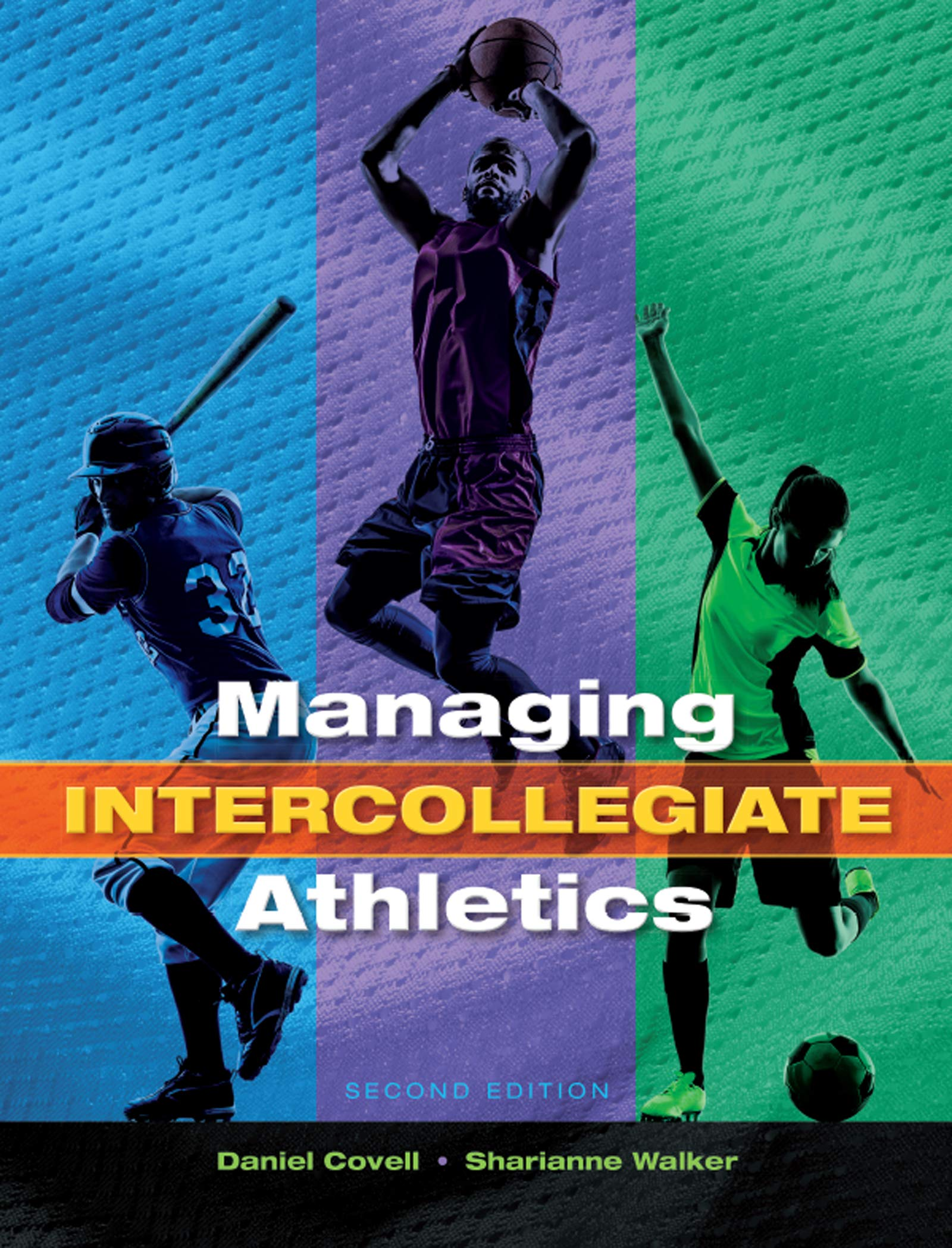 Managing Intercollegiate Athletics (English Edition)
