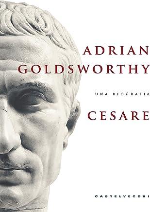 Cesare: Una biografia