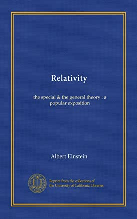 Relativity (Vol-1): the special & the general theory : a popular exposition
